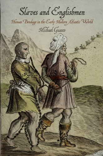 9780812245783: Slaves and Englishmen: Human Bondage in the Early Modern Atlantic World (The Early Modern Americas)