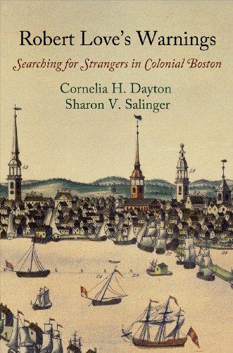 9780812245936: Robert Love's Warnings: Searching for Strangers in Colonial Boston (Early American Studies)