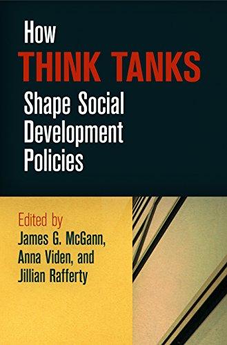 How Think Tanks Shape Social Development Policies: McGann, James G.
