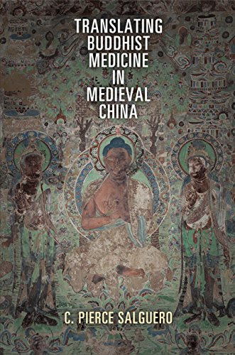 9780812246117: Translating Buddhist Medicine in Medieval China (Encounters with Asia)