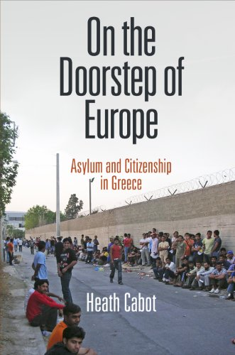 9780812246155: On the Doorstep of Europe: Asylum and Citizenship in Greece (The Ethnography of Political Violence)