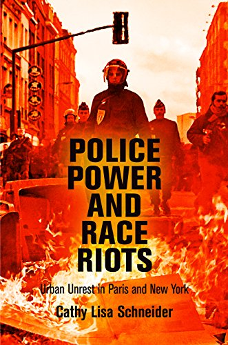 9780812246186: Police Power and Race Riots: Urban Unrest in Paris and New York