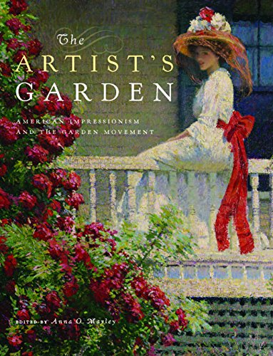 9780812246650: The Artist's Garden: American Impressionism and the Garden Movement