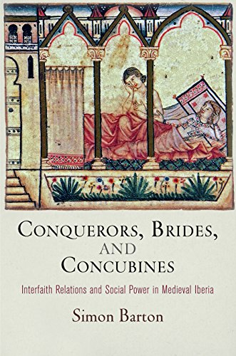 9780812246759: Conquerors, Brides, and Concubines: Interfaith Relations and Social Power in Medieval Iberia (The Middle Ages Series)