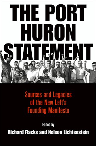 The Port Huron Statement: Sources and Legacies of the New Left's Founding Manifesto (Politics ...
