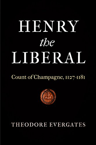 9780812247909: Henry the Liberal: Count of Champagne, 1127-1181 (The Middle Ages Series)
