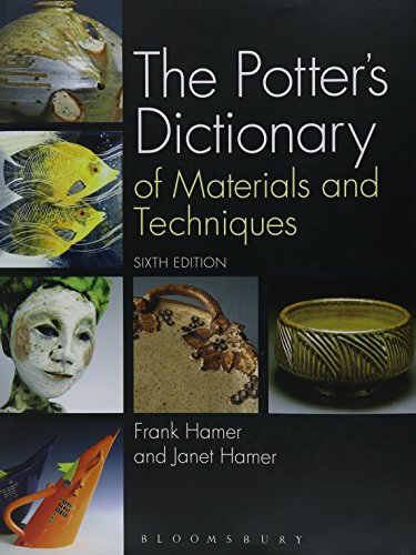 The Potter's Dictionary of Materials and Techniques: Hamer, Frank