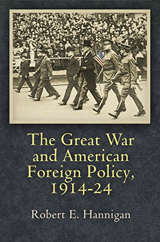 9780812248593: The Great War and American Foreign Policy, 1914-24 (Haney Foundation Series)