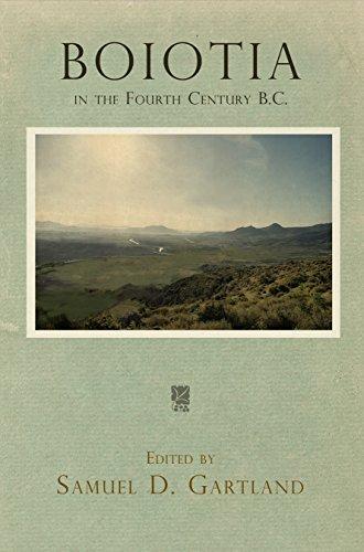 Boiotia in the Fourth Century B.C.: Samuel D. Gartland