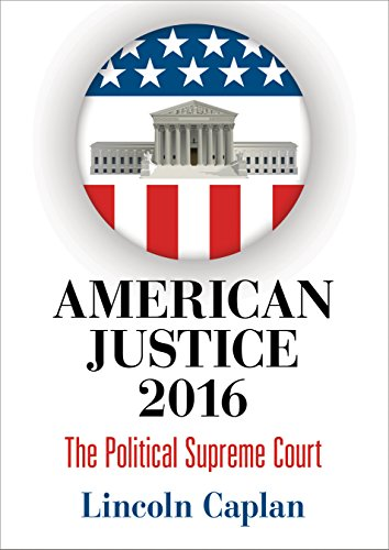 9780812248906: American Justice 2016: The Political Supreme Court