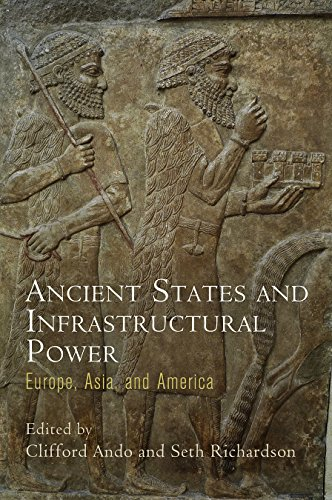 Ancient States and Infrastructural Power (Empire and After): Clifford Ando,Seth Richardson