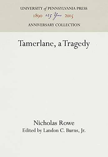 9780812275261: Tamerlane, a Tragedy