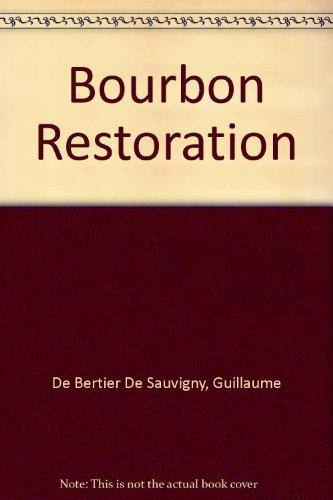 Bourbon Restoration: De Bertier De Sauvigny, Guillaume