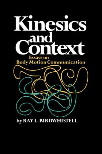 kinesics and context essays on body motion communication Kinesics and context has 18 ratings and 1 review josiah said: there's some great, strong essays in this book there's some essays that are more geared t.