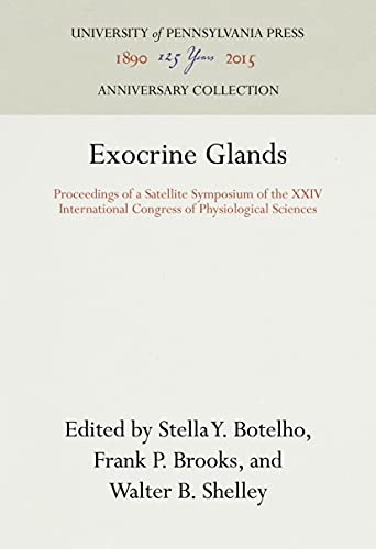 9780812276060: Exocrine Glands: Proceedings of a Satellite Symposium of the XXIV International Congress of Physiological Sciences