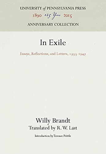 9780812276428: In Exile: Essays, Reflections and Letters, 1933-1947