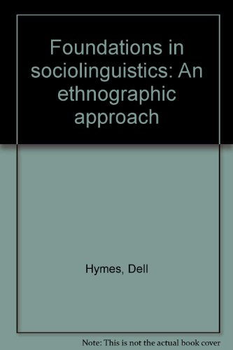 9780812276756: Foundations in sociolinguistics: An ethnographic approach