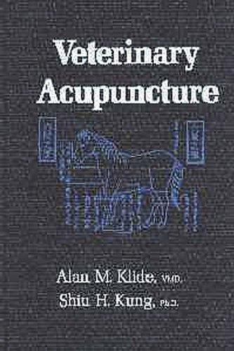 Veterinary Acupuncture: Klide, Alan M.;