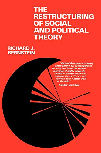 9780812277425: The Restructuring of Social and Political Theory