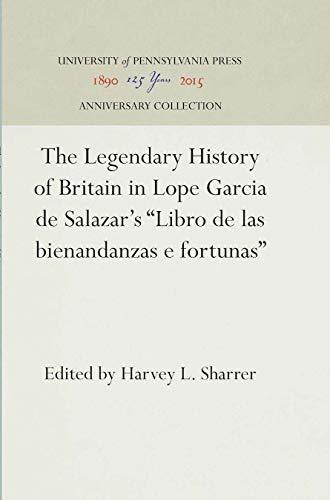 The Legendary History of Britain in Lope: Harvey L. Sharrer