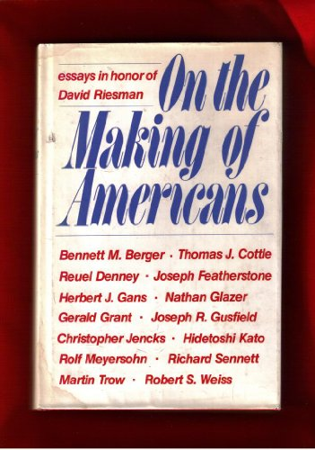 9780812277548: On the Making of Americans: Essays in Honor of David Riesman