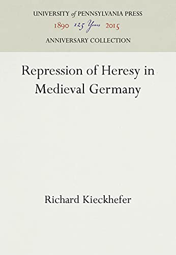 9780812277586: Repression of Heresy in Medieval Germany (Middle Ages Series)