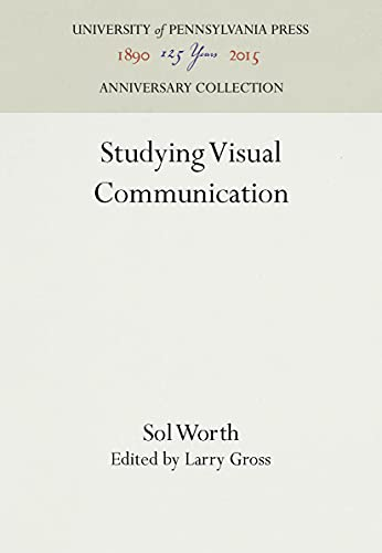 9780812277913: Studying Visual Communication (University of Pennsylvania Publications in Conduct and Commu)
