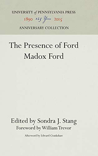 9780812277944: The Presence of Ford Madox Ford: A Memorial Volume of Essays, Poems, and Memoirs