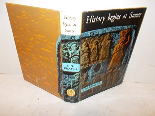 9780812278125: History Begins at Sumer: Thirty-nine Firsts in Man's Recorded History