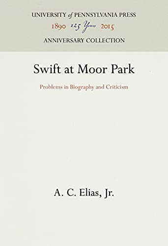 9780812278224: Swift at Moor Park: Problems in Biography and Criticism