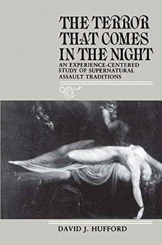 9780812278514: Terror That Comes in the Night: Experience-centred Study of Supernatural Assault Traditions (Publications of the American Folklore Society)