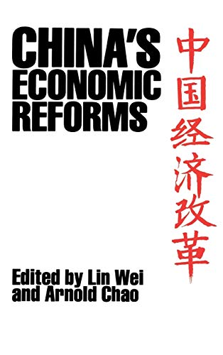 China's Economic Reforms: Wei, Lin & Chao, Arnold (Editors)