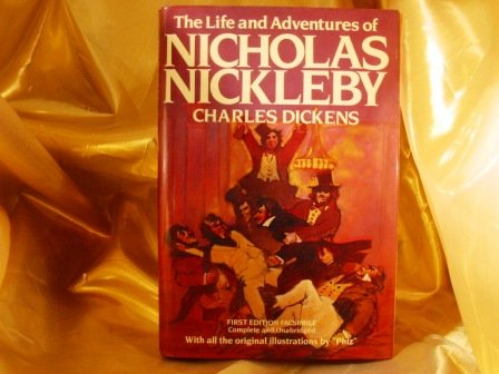 9780812278736: The Life and Adventures of Nicholas Nickleby: Reproduced in Facsimile from the Original Monthly Parts of 1838-9