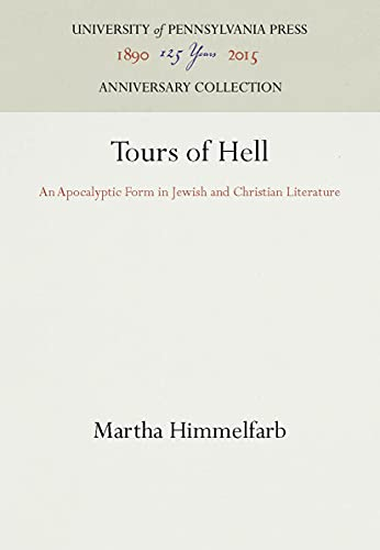 9780812278828: Tours of Hell: An Apocalyptic Form in Jewish and Christian Literature