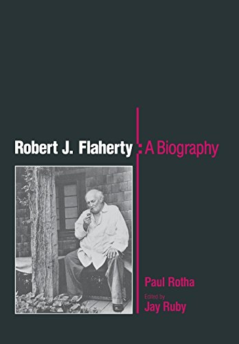 9780812278873: Robert J. Flaherty, a Biography
