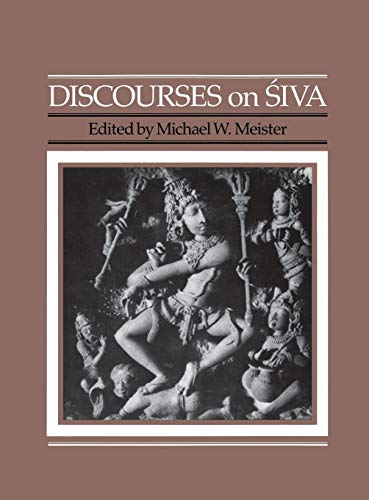 9780812279092: Discourses on Siva: Proceedings of a Symposium on the Nature of Religious Imagery