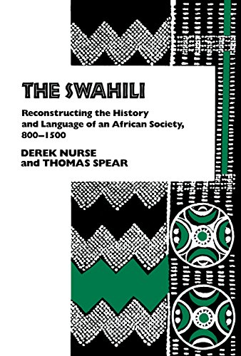 9780812279283: The Swahili: Reconstructing the History and Language of an African Society, 800-1500
