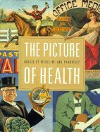 9780812279627: The Picture of Health: Images of Medicine and Pharmacy from the William H. Helfand Collection
