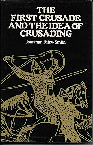 9780812280265: The First Crusade and the Idea of Crusading (Middle Ages Series)