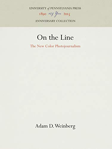 9780812280289: On the Line: The New Color Photojournalism