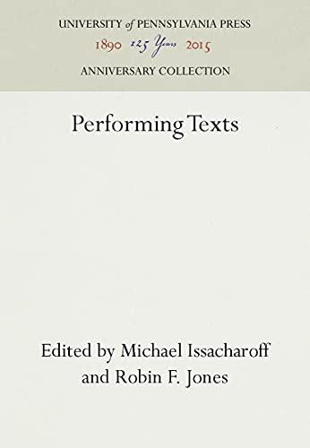 Performing Texts: Michael Issacharoff