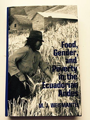 9780812281156: Food, Gender, and Poverty in the Ecuadorian Andes
