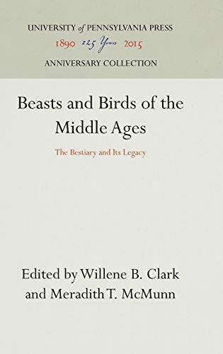 9780812281477: Beasts and Birds of the Middle Ages: Bestiary and Its Legacy