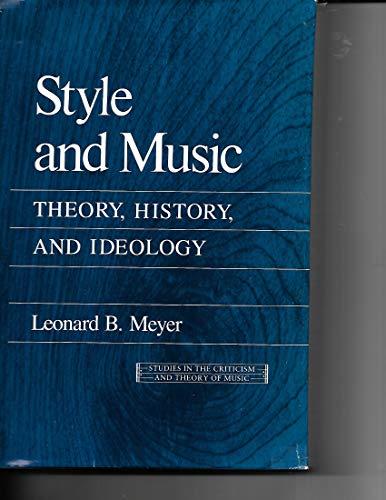 Style And Music: Meyer, Leonard B.