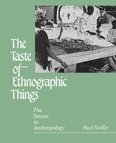 9780812281866: Taste of Ethnographic Things: The Senses in Anthropology