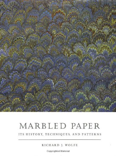 9780812281880: Marbled Paper: Its History, Techniques and Patterns (Publication of the A.S.W. Rosenbach Fellowship in Bibliography)