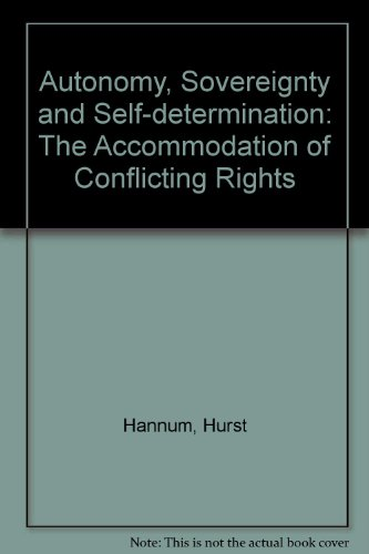 9780812282108: Autonomy, Sovereignty and Self-determination: The Accommodation of Conflicting Rights