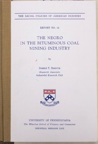 9780812290585: The Negro in the Bituminous Coal Mining Industry (The Early Modern Americas)