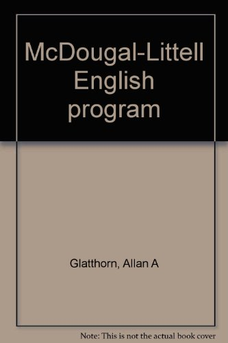McDougal-Littell English program: Glatthorn, Allan A