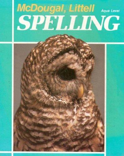 McDougal, Littell - Spelling Aqua Level: McDougal, Littell &